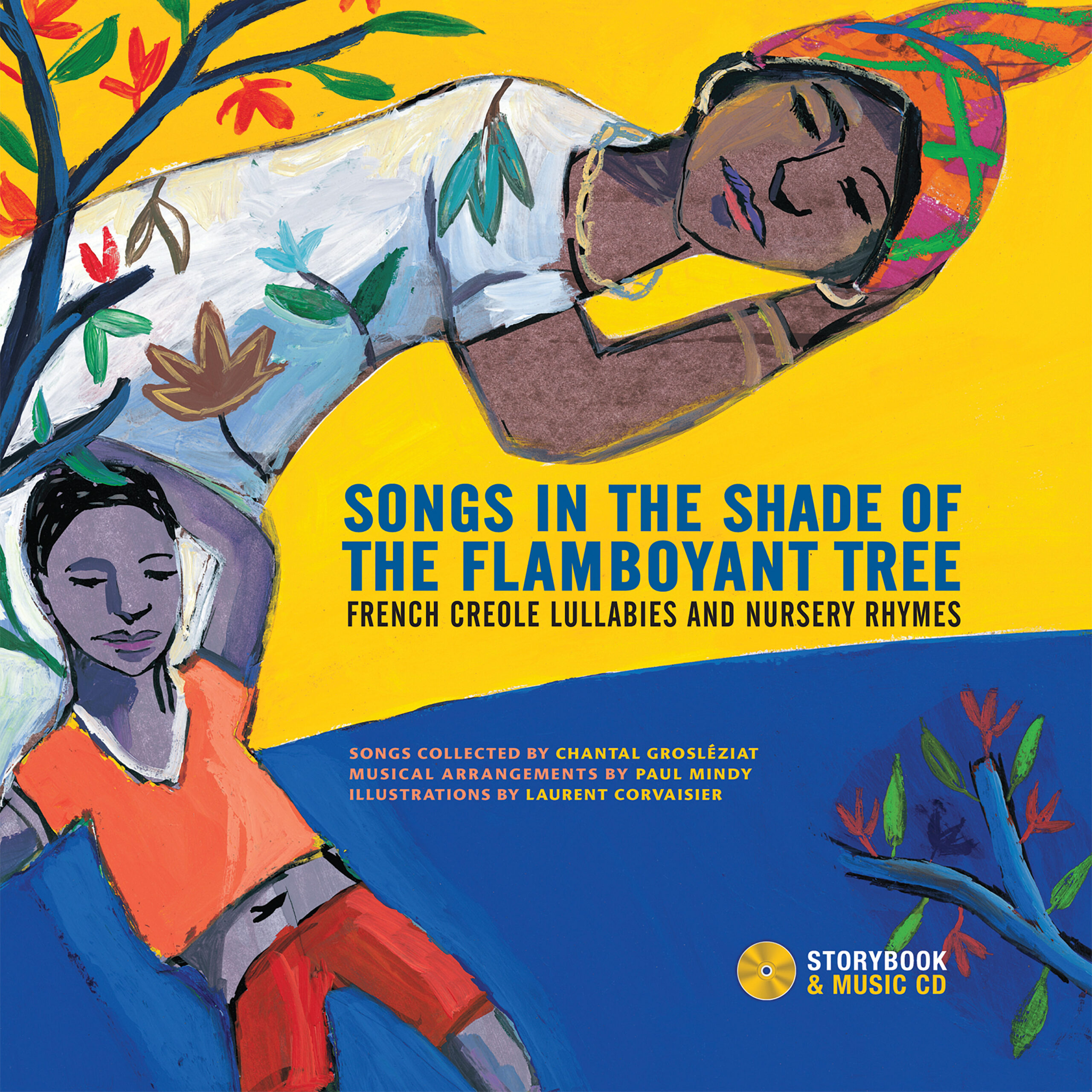 Songs in the Shade of the Flamboyant Tree, French-Creole Lullabies and Nursery Rhymes