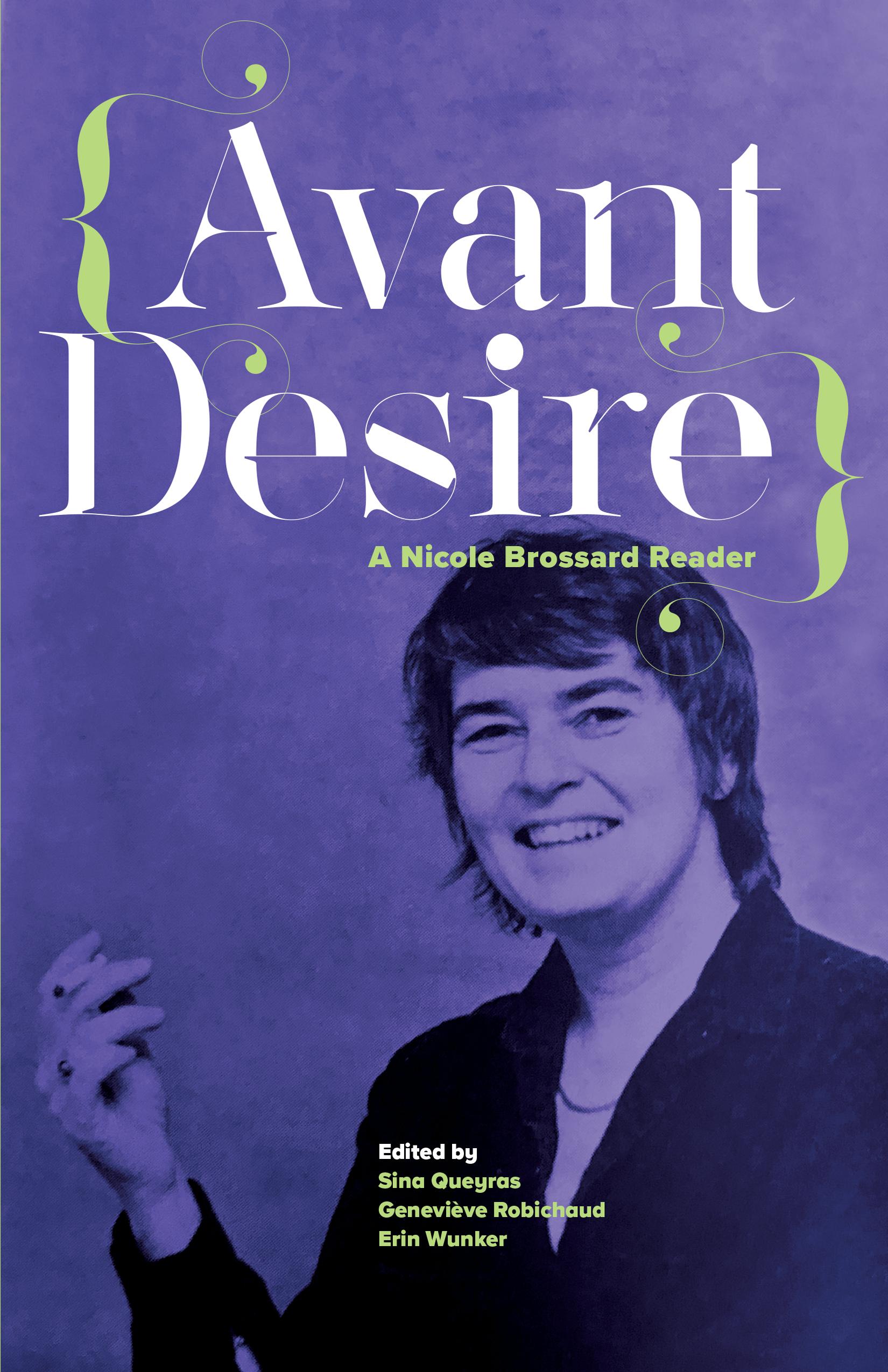 Avant Desire: A Nicole Brossard Reader