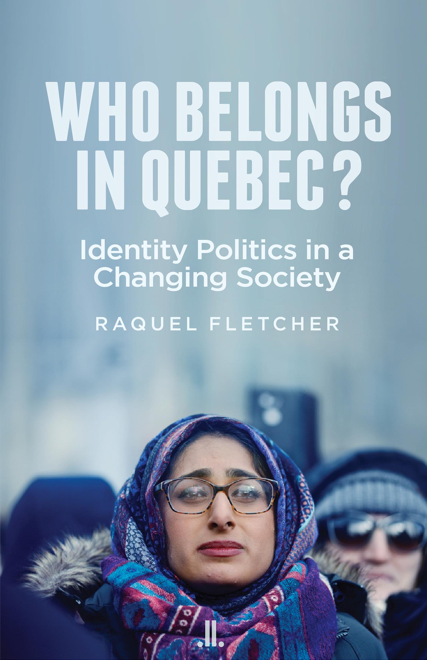 Who Belongs in Quebec?