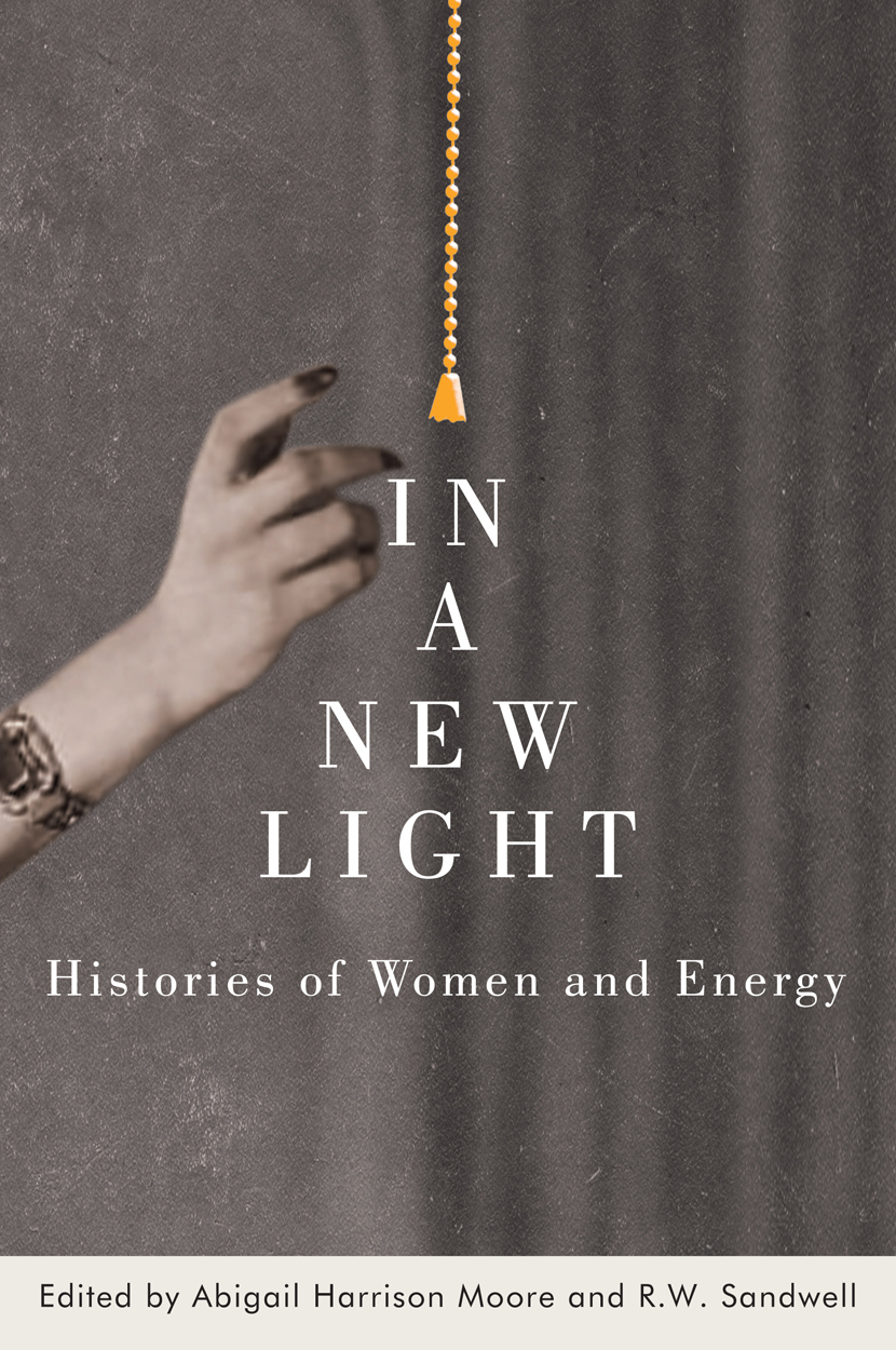 In a New Light: Histories of Women and Energy