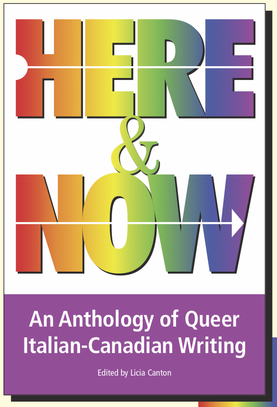 Here & Now: An Anthology of Queer Italian-Canadian Writing